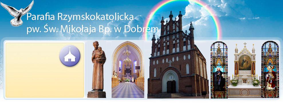 Strona WWW Parafii Rzymsko-katolickiej pod wezwaniem Świętego Mikołaja Biskupa w Dobrem.